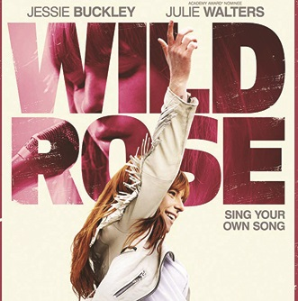 Reel Movie Mondays: Wild Rose
