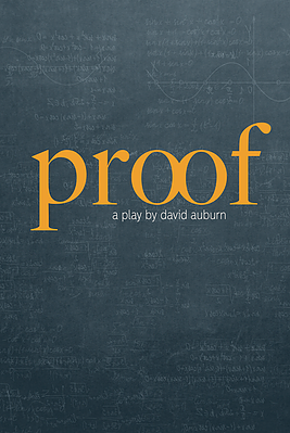 Proof by David Auburn - Launching Ignition Theatre's 15th Anniversary Season