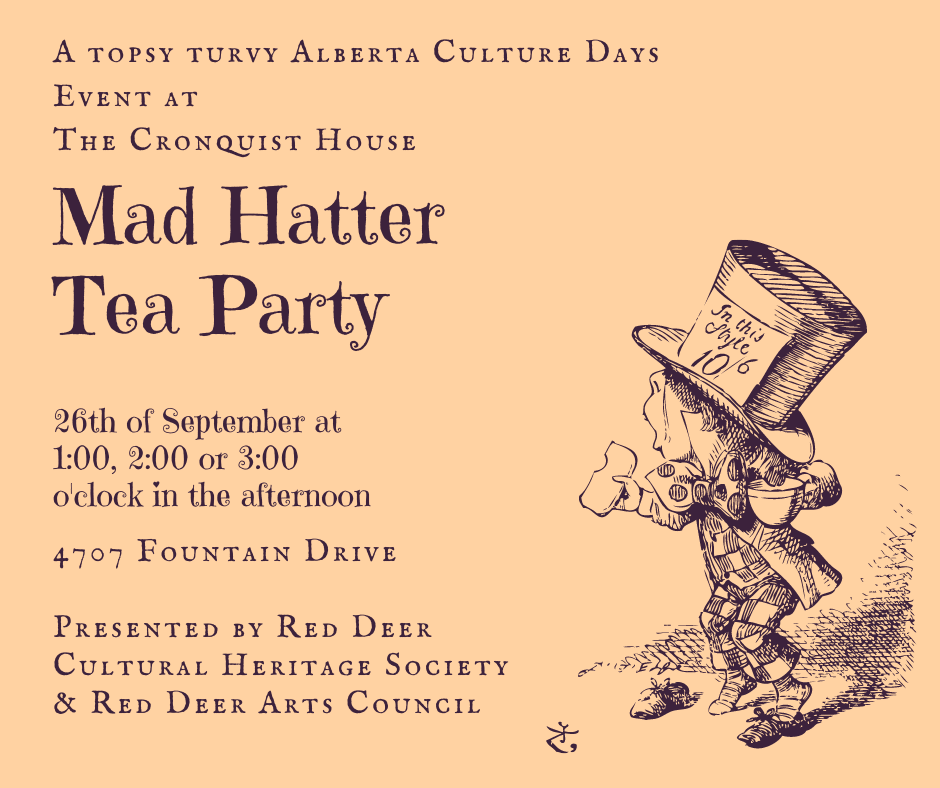 Mad Hatter Tea Party - An Alberta Culture Days Event